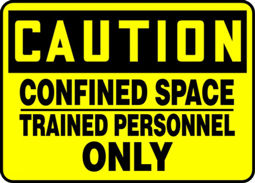 Caution - Confined Space Trained Personnel Only - Plastic - 10'' X 14''