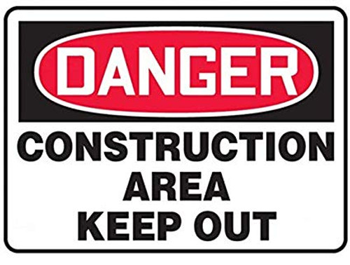 Danger - Construction Area - Dura-Plastic - 7'' X 10''