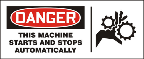 Danger - This Machine Starts & Stops Automatically Sign