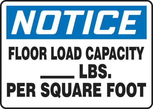 Notice - Floor Load Capacity ___ Lbs. Per Square Foot - Dura-Plastic - 7'' X 10''