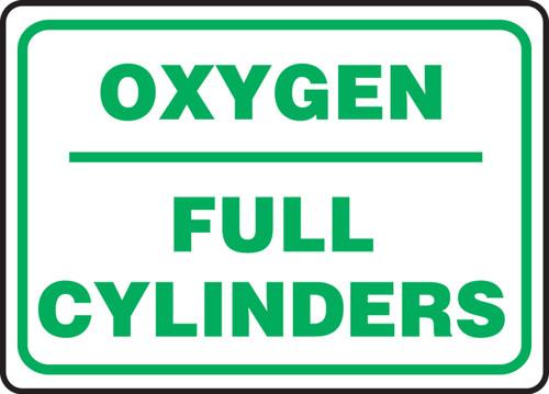 Oxygen Full Cylinders Sign Aluma-Lite 10'' X 14''