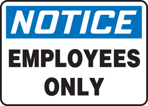 Notice - Employees Only - Plastic - 14'' X 20''