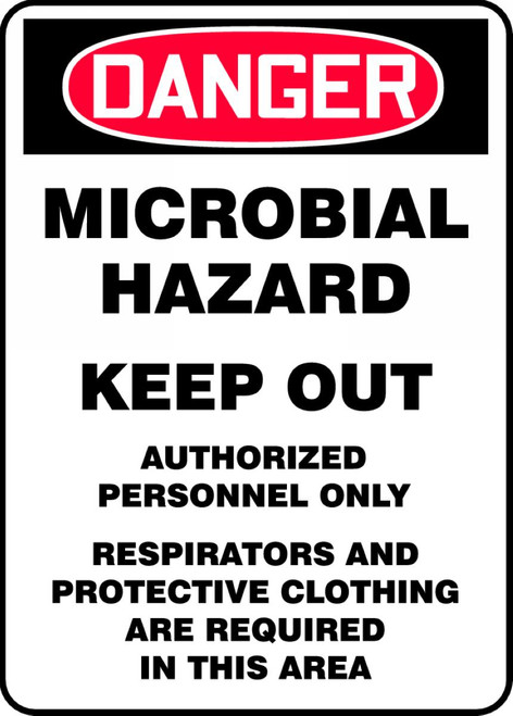 Danger - Microbial Hazard Keep Out Authorized Personnel Only Respirators And Protective Clothing Are Required In This Area - Adhesive Dura-Vinyl - 14'' X 10''