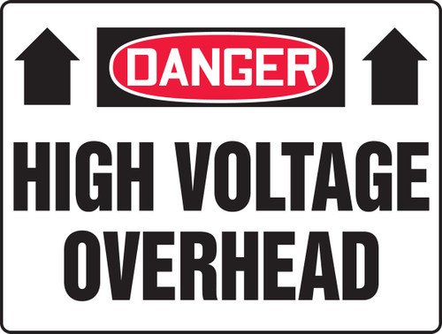 Danger - High Voltage Overhead Sign with Arrow