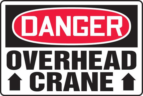 Danger - Overhead Crane
