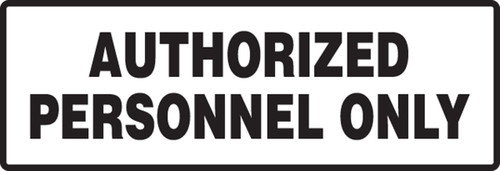 Authorized Personnel Only 1