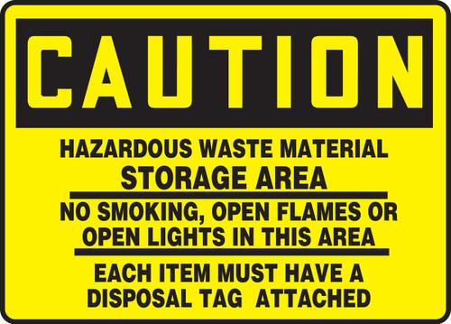 Caution - Hazardous Waste Material Storage Area No Smoking, Open Flames Or Open Lights ...