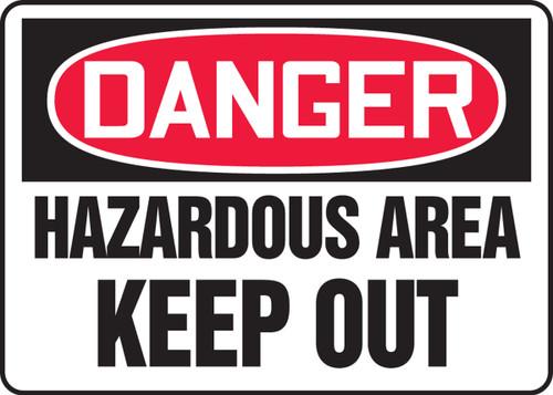 Danger - Hazardous Area Keep Out - Plastic - 10'' X 14''