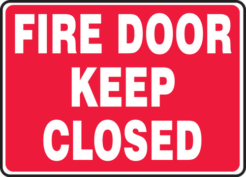 Fire Door Keep Closed - Dura-Plastic - 7'' X 10''