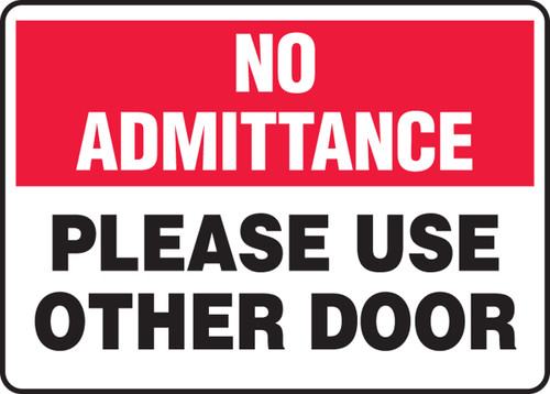 No Admittance - Please Use Other Door
