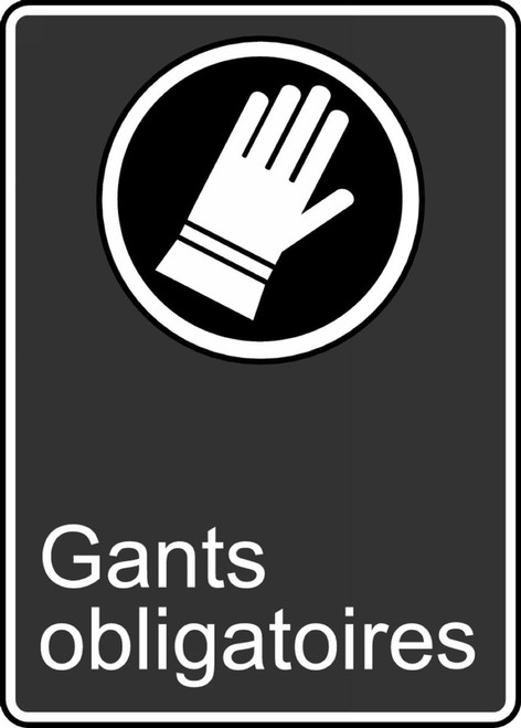Gloves Required (Gants Obligatoire) - Plastic - 14'' X 10''