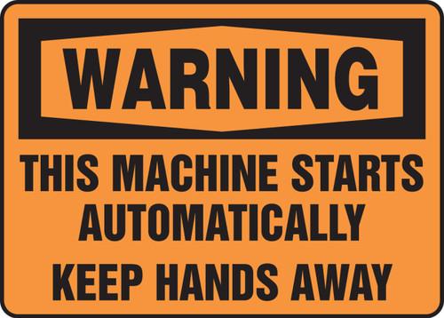 Warning - This Machine Starts Automatically Keep Hands Away - Adhesive Dura-Vinyl - 10'' X 14''