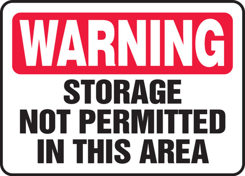 Warning - Storage Not Permitted In This Area