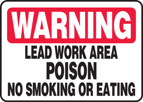 Warning - Lead Work Area Poison No Smoking Or Eating Sign 1