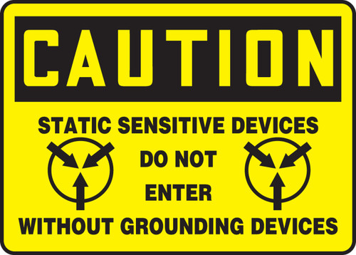 Caution - Static Sensitive Devices Do Not Enter Without Grounding Devices (W/Graphic) - .040 Aluminum - 10'' X 14''