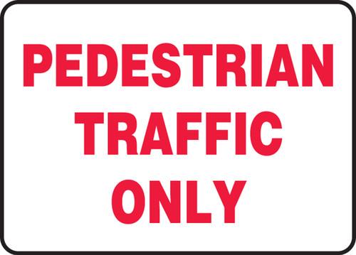 Pedestrian Traffic Only - Re-Plastic - 14'' X 20''