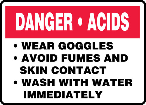Danger Acids Wear Goggles Avoid Fumes And Skin Contact Wash With Water Immediately