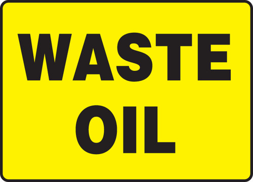 """Waste Oil - 7"""" x 10"""" - Safety Sign"""