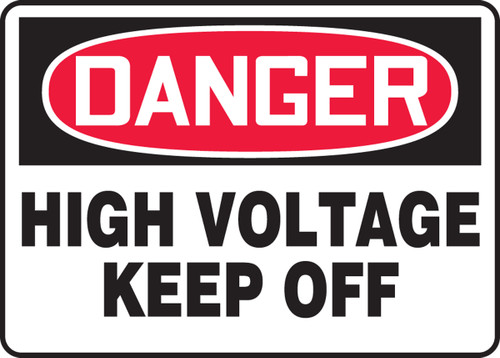 Danger - High Voltage Keep Off - .040 Aluminum - 10'' X 14''