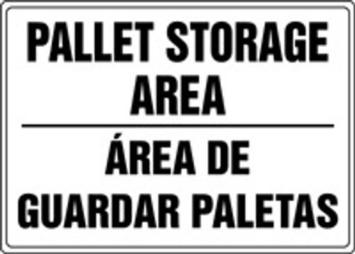 Pallet Storage Area Sign -Bilingual Spanish Sign