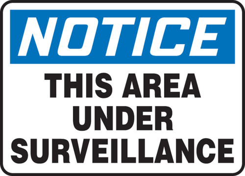 Notice - This Area Under Surveillance - Dura-Plastic - 10'' X 14''