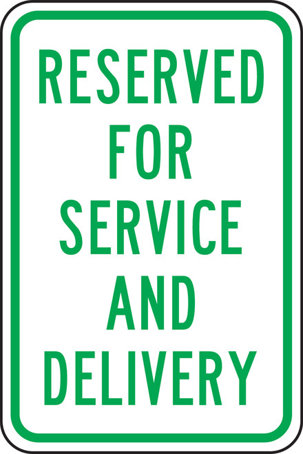 Reserved For Service And Delivery Sign