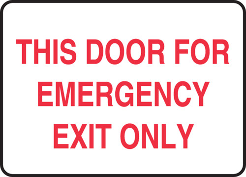 This Door For Emergency Exit Only - Dura-Plastic - 10'' X 14''