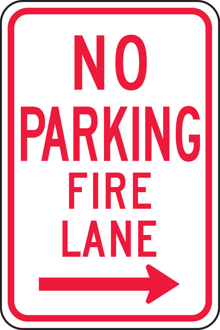 No Parking Fire Lane Sign- right arrow