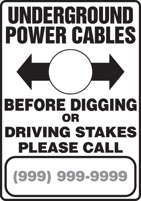 Underground Power Cables Before Digging Or Driving Stakes Please Call (W/Graphic) - Re-Plastic - 10'' X 7''