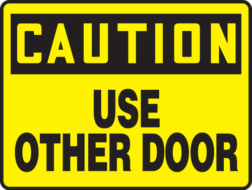 Caution - Use Other Door Sign