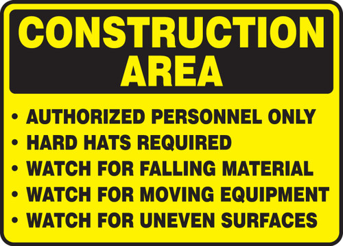 Construction Area Authorized Personnel Only Hard Hats Required