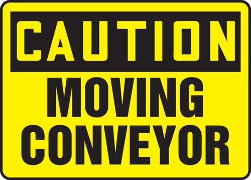 Caution - Moving Conveyor