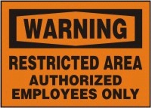 Warning - Restricted Area Authorized Employees Only