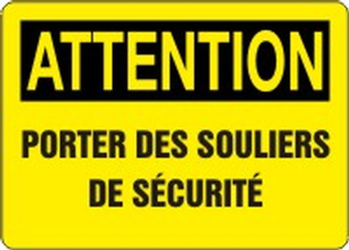 Attention - Attention Porter Des Souliers De Securite - Adhesive Vinyl - 10'' X 14''