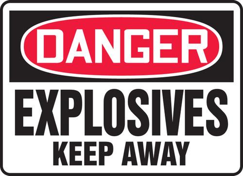 Danger - Explosives Keep Away