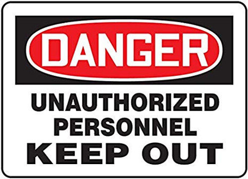Danger - Unauthorized Personnel Keep Out - Re-Plastic - 14'' X 20''