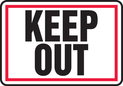 Keep Out Sign Plastic 7X10