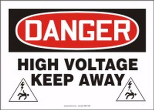 Danger - Danger High Voltage Keep Away - Adhesive Dura-Vinyl - 10'' X 14''