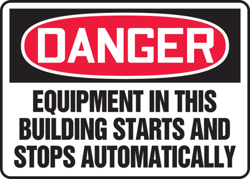 Danger - Equipment In This Building Starts And Stops Automatically
