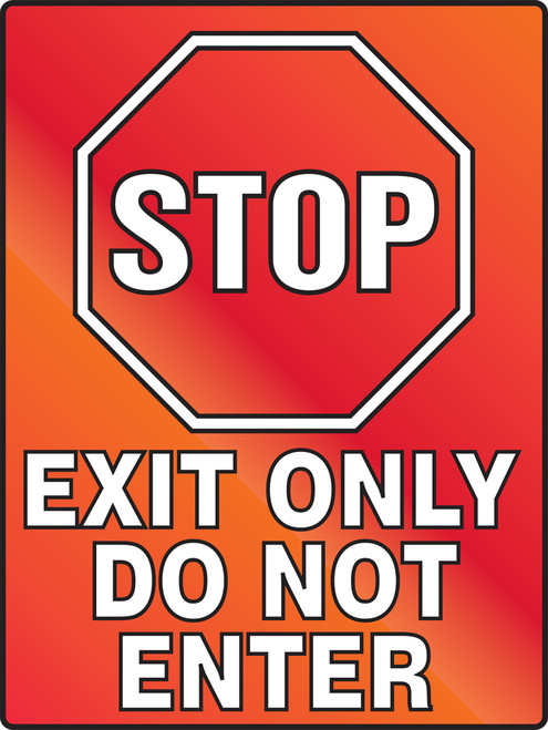 Stop Exit Only Do Not Enter