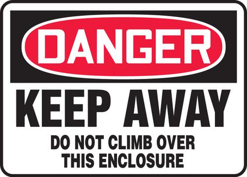 Danger - Keep Away Do Not Climb Over This Enclosure