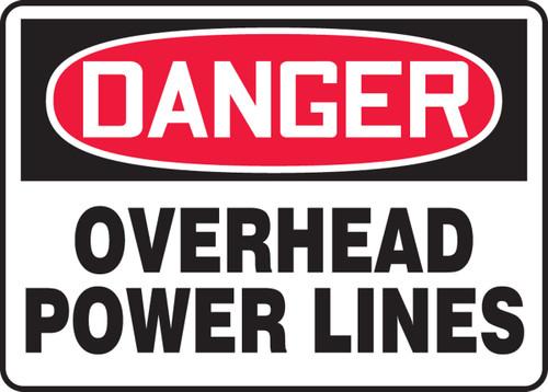 Danger - Overhead Power Lines - Adhesive Dura-Vinyl - 10'' X 14''