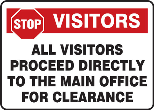 Stop Visitors All Visitors Proceed Directly To The Main Office For Clearance - Marsec Sign - Dura-Plastic - 14'' X 20''