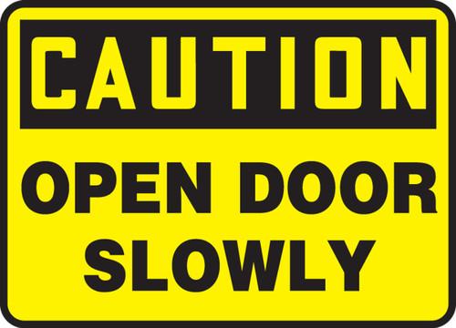 Caution - Open Door Slowly - Dura-Plastic - 14'' X 20''