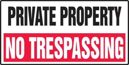 Private Property No Trespassing - Adhesive Dura-Vinyl - 12'' X 24''