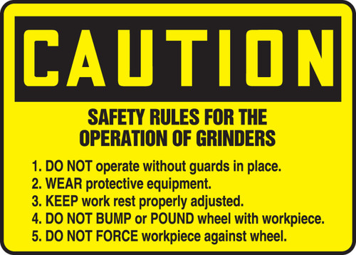 Caution - Safety Rules For The Operation Of Grinders 1. Do Not Operate Without Guards
