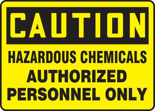 Caution - Hazardous Area Authorized Personnel Only - Re-Plastic - 14'' X 20''