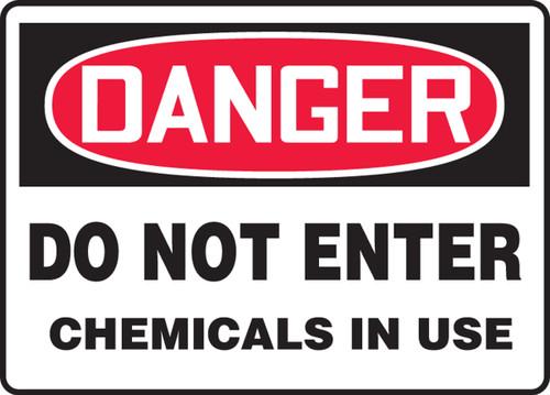 Danger - Do Not Enter Chemicals In Use