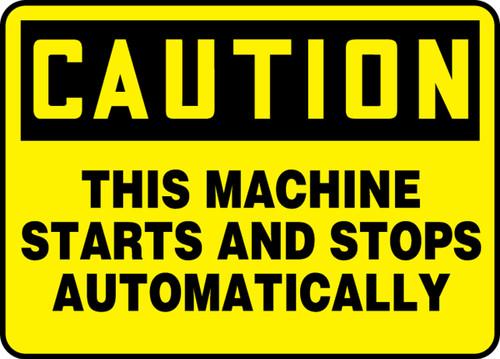 Caution - This Machine Starts And Stops Automatically - Dura-Fiberglass - 10'' X 14''