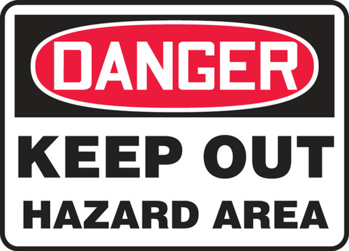 Danger - Keep Out Hazard Area - Plastic - 7'' X 10''
